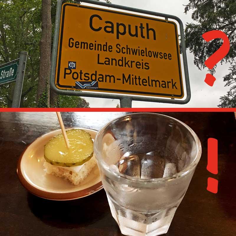 Ein Bild des Ortsschilds von Caputh, Brandenburg, darunter ein Bild von einem Glas Wodka